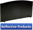 Click here to view our Reflective firebacks. These quality backs protect fireplace masonry from excessive temperatures while reflecting back valuable fireplace heat.